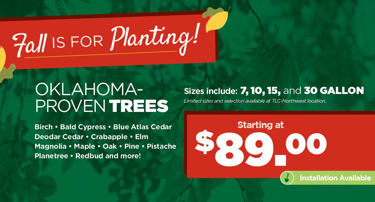 Oklahoma Proven Trees | TLC Garden