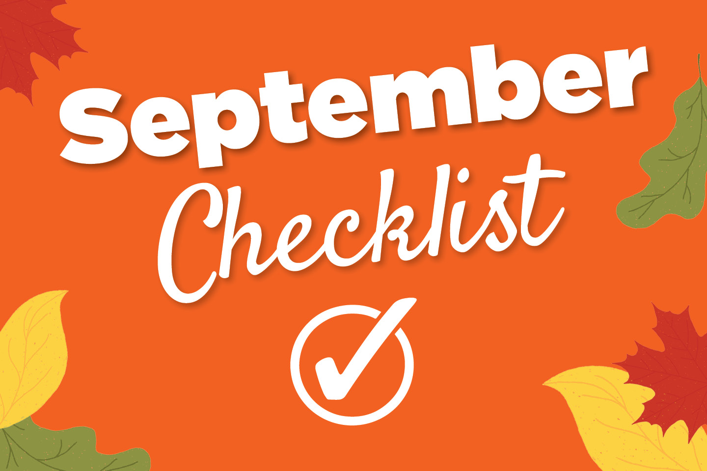 September Checklist
