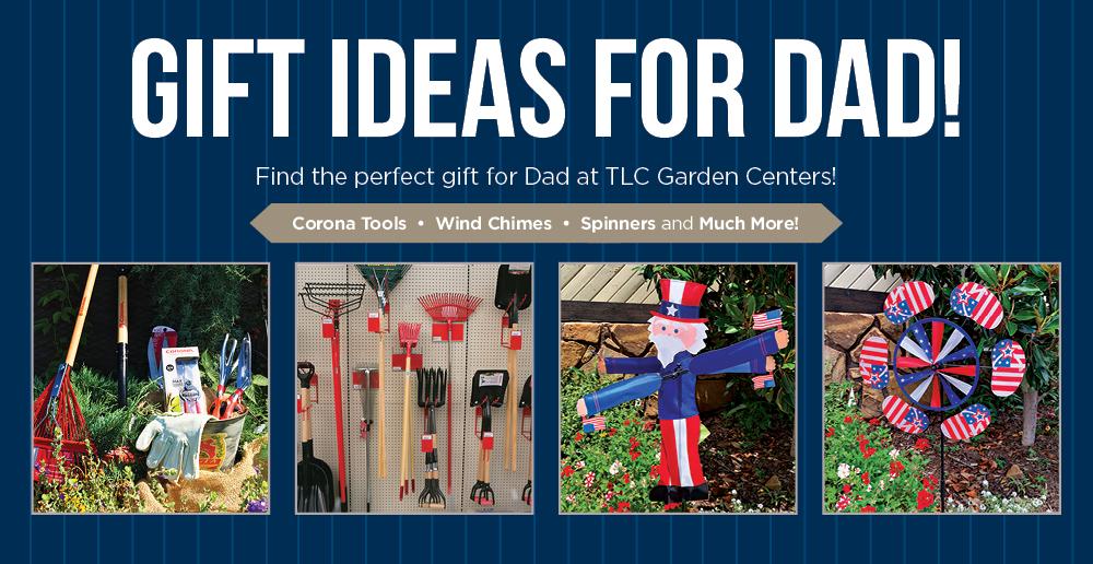 Gift Ideas for Dad | TLC Garden Centers
