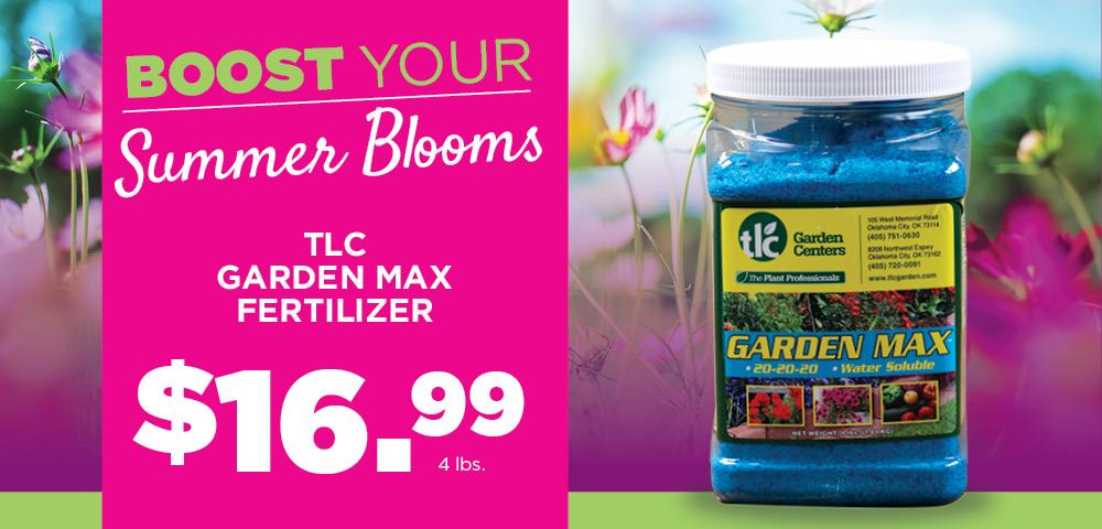Garden Max | TLC Garden Centers