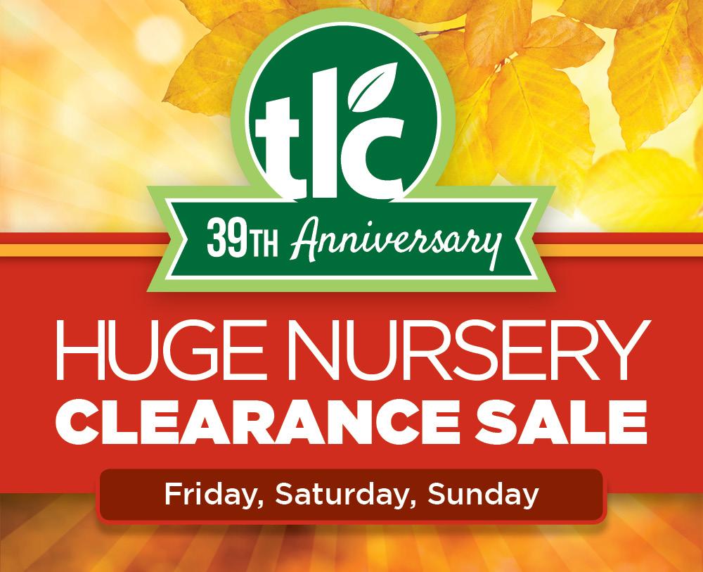 Nursery Sale | TLC Garden Centers