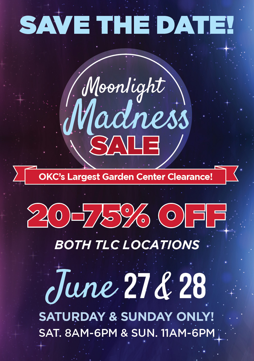 Moonlight Madness | TLC Garden Centers