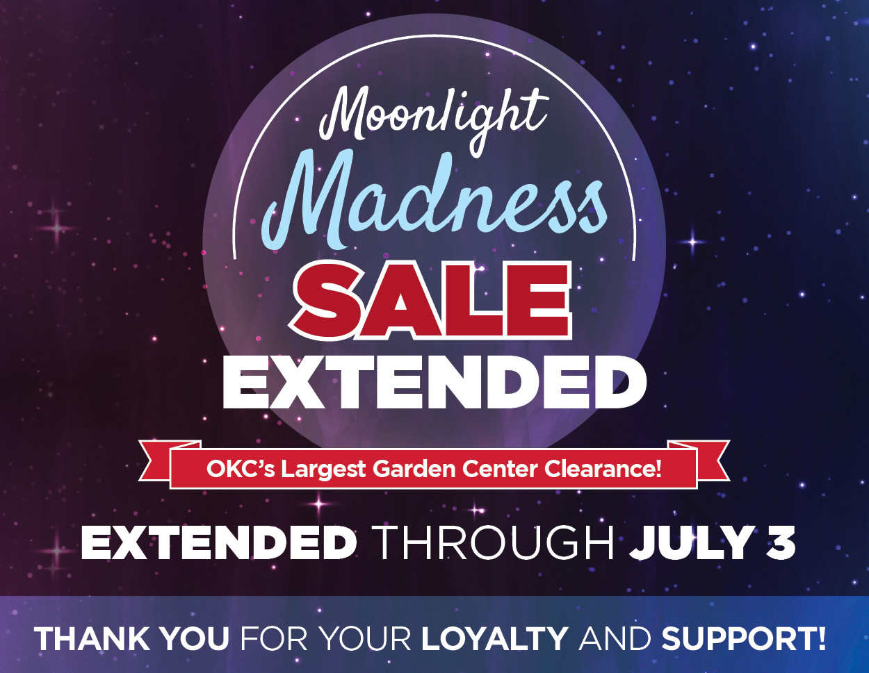 Moonlight Madness Sale  |  TLC Garden Centers
