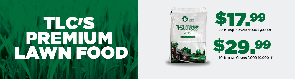 TLC Premium Lawn Food | TLC Garden Centers