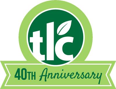 TLC Garden Centers   | 40th Anniversary