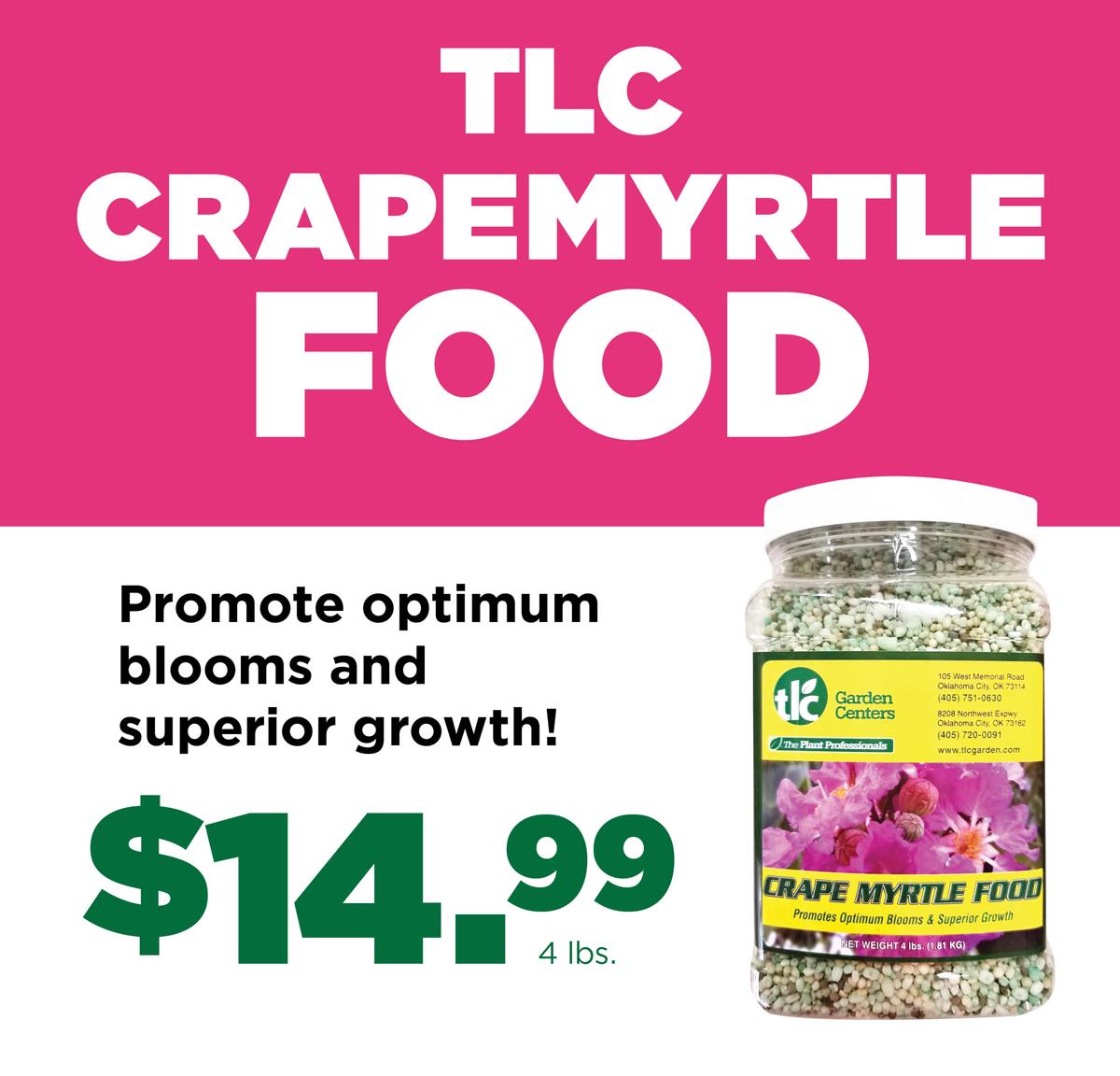 Crapemyrtle Food   TLC Garden Centers